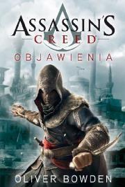Assassins Creed T4 Objawienia Autor: Bowden Oliver