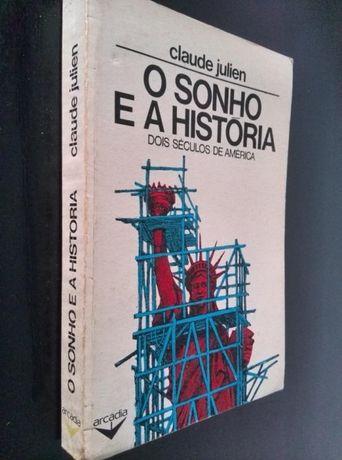 Livro_ O Sonho e a História _ Dois Séculos de América _ Claude Julien