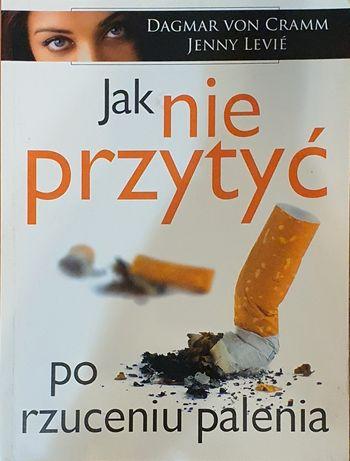 Jak nie przytyć po rzuceniu palenia