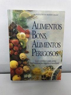 Livro Alimentos Bons, Alimentos Perigosos - novo preço