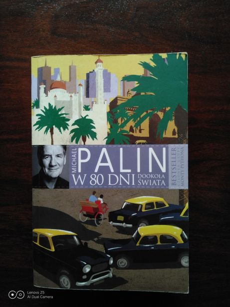W 80 dni dookoła świata. M.Palin
