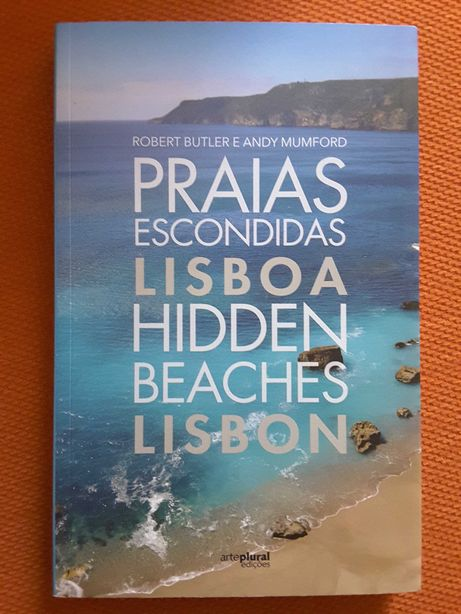 Praias Escondidas: Lisboa / Tavira. Passear e Conhecer