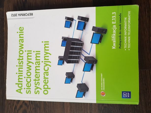 Administrowanie sieciowymi systemami administracyjnymi  E.13.3