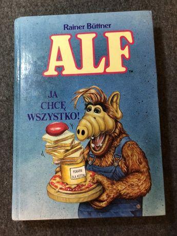 Alf ja chce wszystko książka