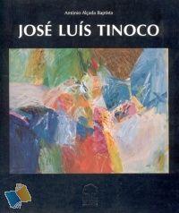 Livro José Luís Tinoco de António Alçada Baptista Arte / Arquitectura