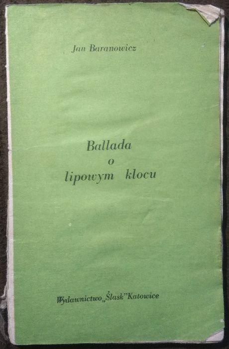 Jan Baranowicz - Ballada o lipowym klocu