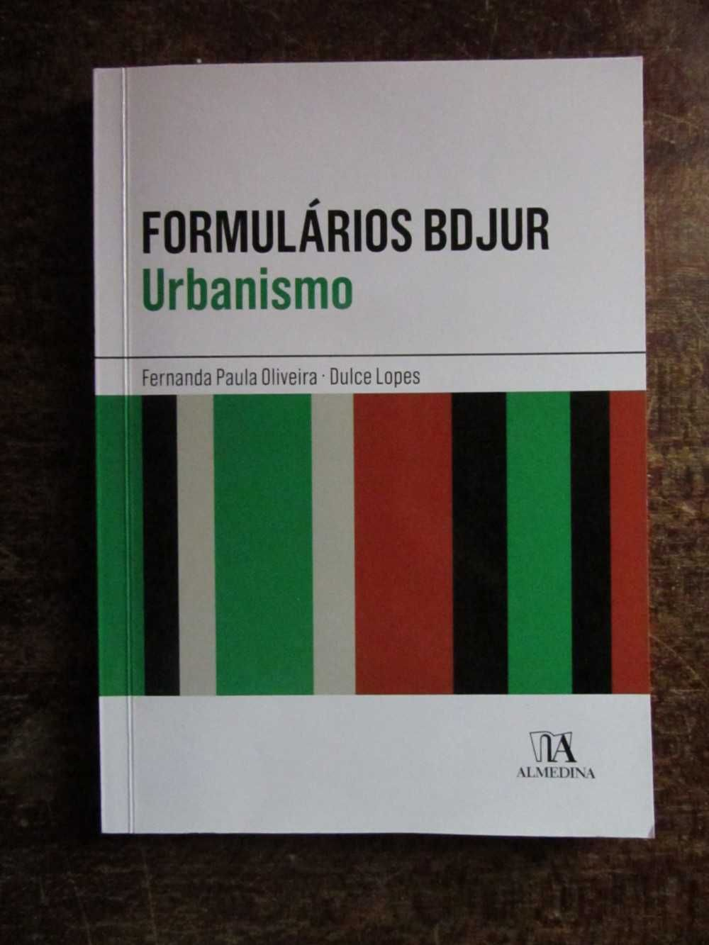 Formulários BDJUR - Urbanismo de Fernanda Paula Oliveira e Dulce Lopes