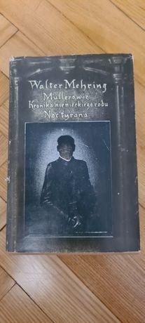 Mullerowie Kronika niemieckiego rodu / Noc tyrana - Mehring 1987