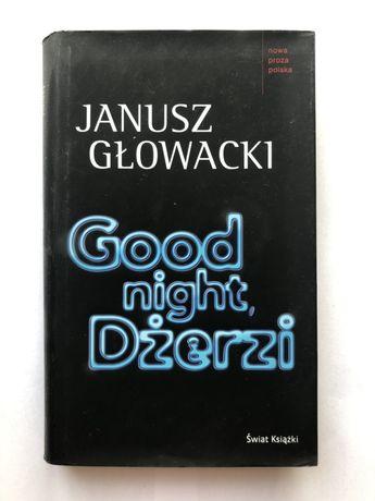 Good night Dżerzi - Janusz Głowacki