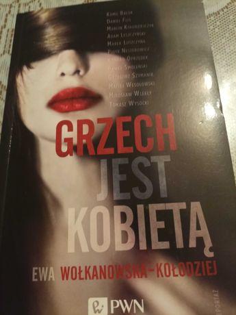 Grzech jest kobietą- Ewa Wołkanowska-Kołodziej