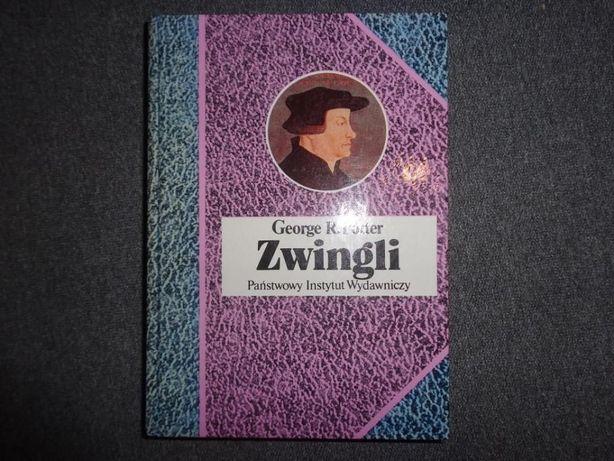 Książka Zwingli, George R. Potter