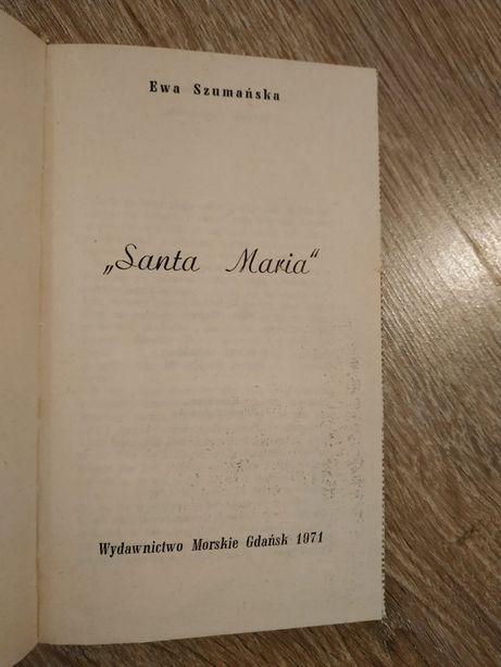 """Santa Maria"" Ewa Szumańska"