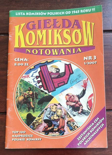 Giełda Komiksów 1/2007 notowania. Unikat