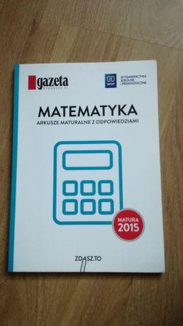 Arkusze maturalne z odpowiedziami Matematyka