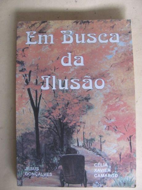 Em Busca da Ilusão de Célia Xavier Camargo