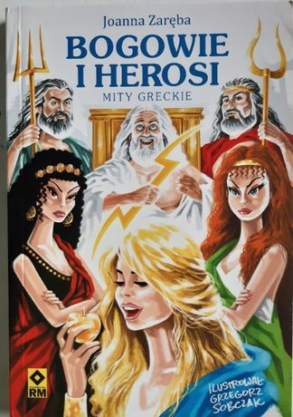 Bogowie i herosi Mity greckie nowe