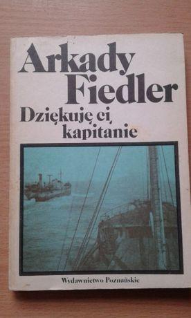 Arkady Fiedler Dziękuję ci kapitanie.