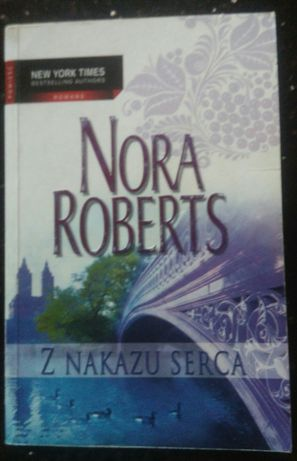 Z nakazu serca - Nora Roberts