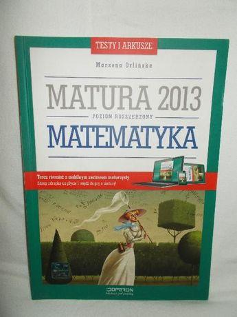 Matematyka,matura 2013,poziom rozsz.,z płytą,M.Orlińska,OPERON,nowa