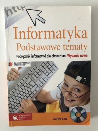 Informatyka. Podstawowe tematy.