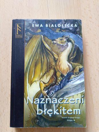 Ewa Białołęcka - Naznaczeni błękitem