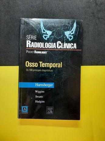 Radiologia Clínica - Osso Temporal, os 100 principis diagnósticos