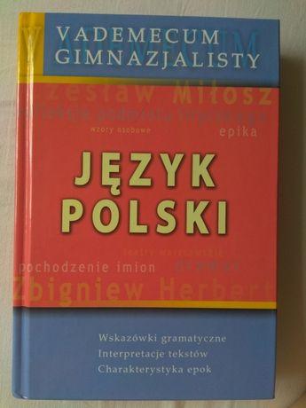 Vademecum Gimnazjalisty Język polski