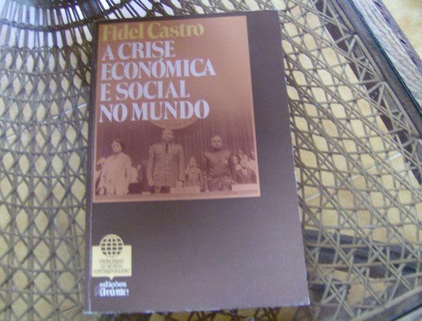 Livro de Fidel Castro - A crise económica e social no mundo