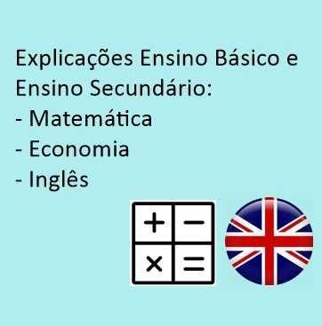 Explicações Matemática, Economia e Inglês