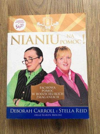 Nianiu na pomoc. Książka Deborah Carroll, Stella Red, Karen Moline