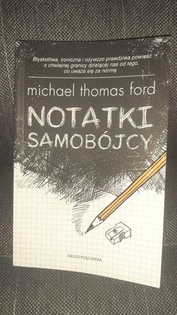 Notatki samobójcy,  Michael Thomas Ford