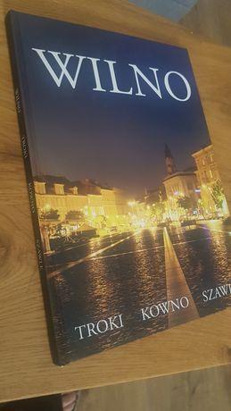 Wilno ,Troki, Kowno, Szawle album fotograficzny