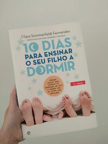 10 dias para ensinar o seu filho a dormir -  Filipa Sommerfeldt Fernan