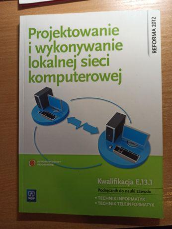 Projektowanie i wykonywanie lokalnej sieci komputerowej WSiP E.13