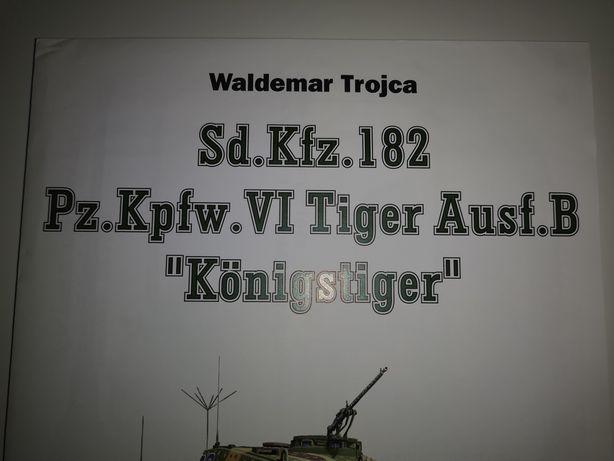 Sd. Kfz. 182 Pz. Kpfw. VI Tiger Ausf.B Konigstiger TROJCA