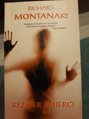 Montanari Richard - Reżyser śmierci