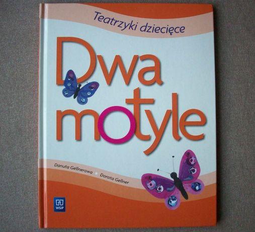 Dwa motyle. Teatrzyki dziecięce, D.Gellnerowa, D.Gellner, 2013.