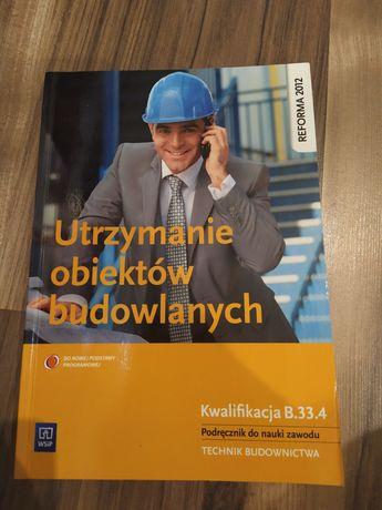 Utrzymanie obiektów budowlanych. Kwalifikacja B.33.4