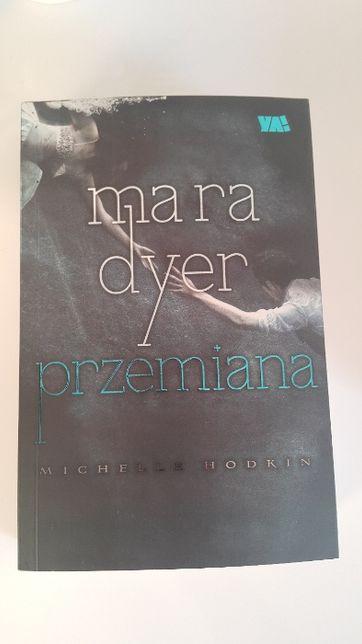 Przemiana Mara Dyer Michelle Hodkin