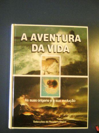 """""""A Aventura da Vida"""" As suas Origens e a sua evolução"""
