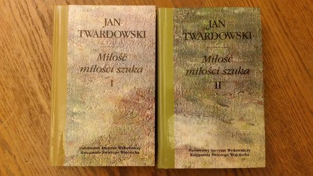 Jan Twardowski Miłość miłości sztuka