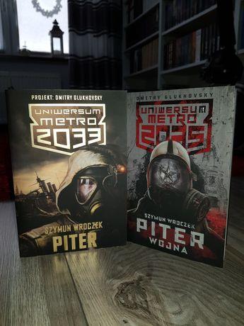 Metro 2033 - Piter oraz Piter. Wojna