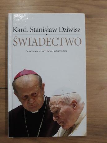 Świadectwo. Kard.Stanisław Dziwisz