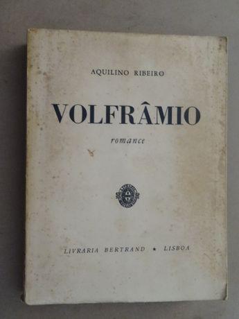 Volfrâmio de Aquilino Ribeiro