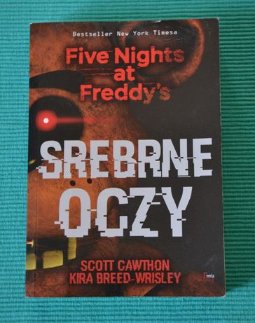Srebrne oczy. Five Nights at Freddy's Cawthon Scott , Breed-Wrisley K