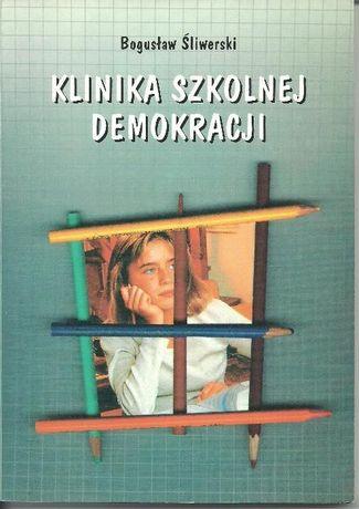 Śliwerski Klinika szkolnej demokracji