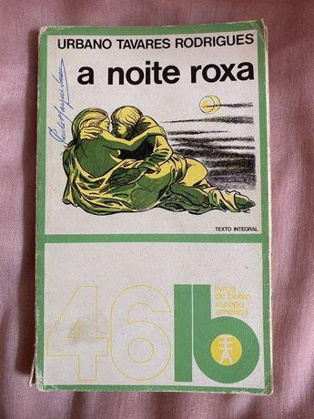 1972   A Noite Roxa - Urbano Tavares Rodrigues (portes gratis)