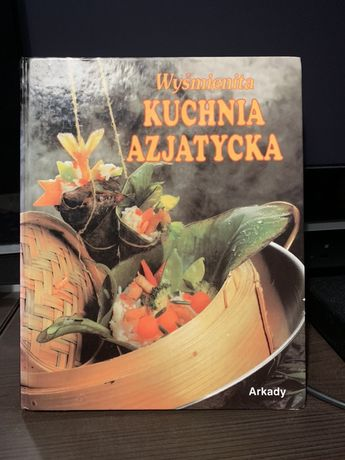 Kuchnia azjatycka - książka kulinarna z przepisami