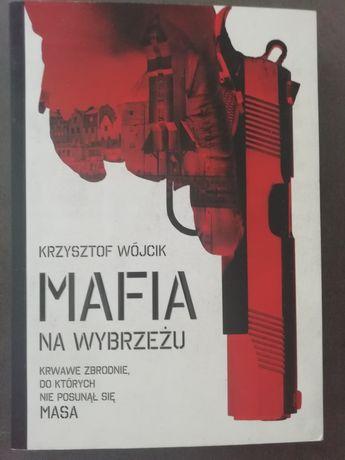 Mafia na wybrzeżu - Krzysztof Wójcik