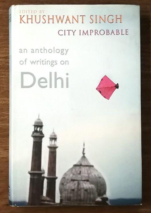 an anthology of writings on delhi, khushwant singh, city improbable Estrela - imagem 1